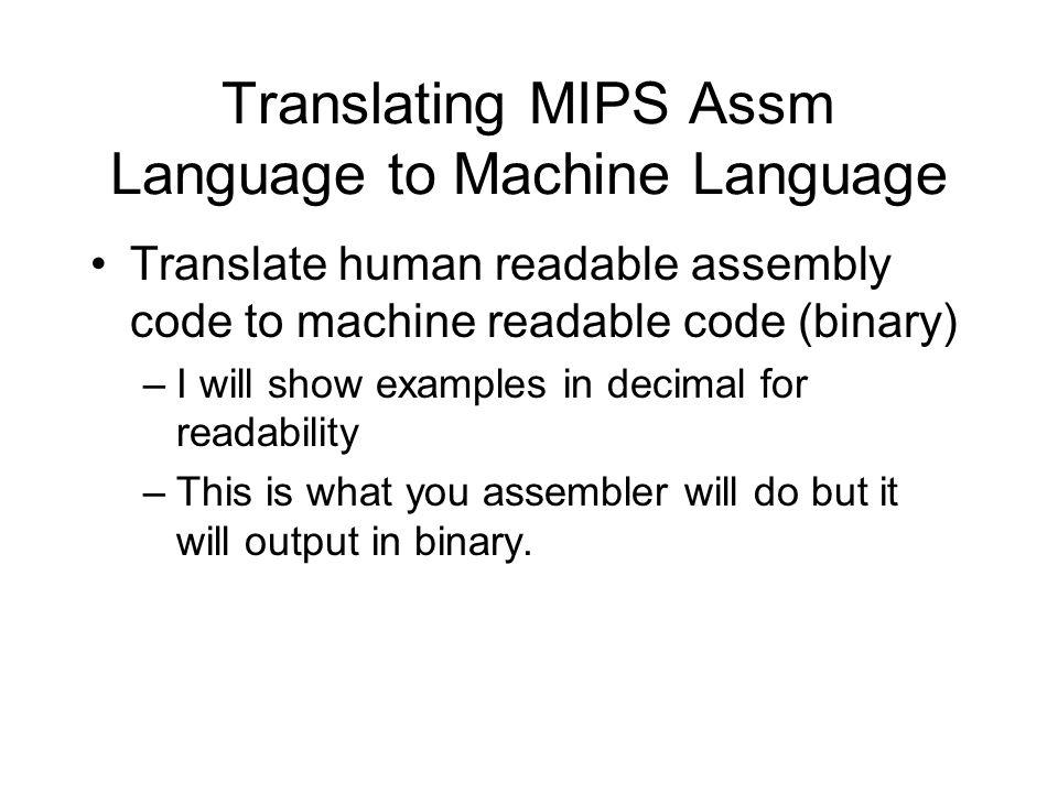 Translating MIPS Assm Language to Machine Language