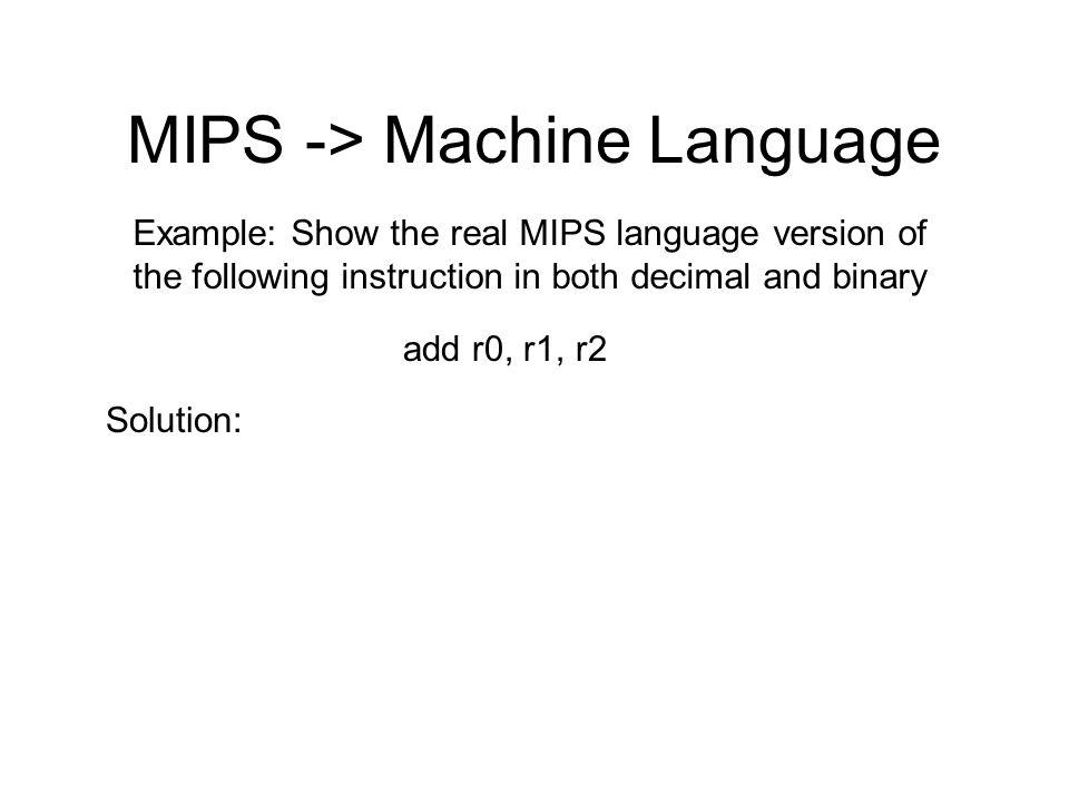 MIPS -> Machine Language