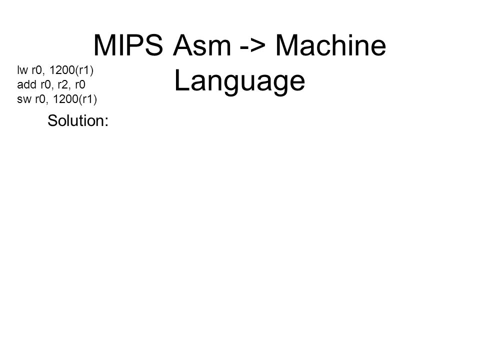 MIPS Asm -> Machine Language