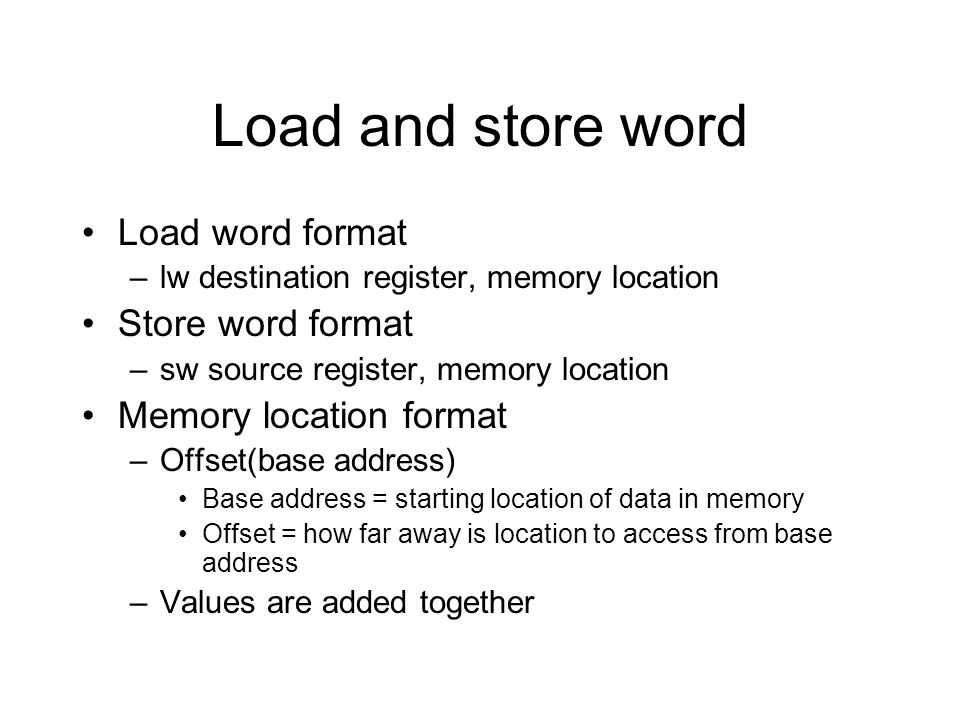 Load and store word Load word format Store word format