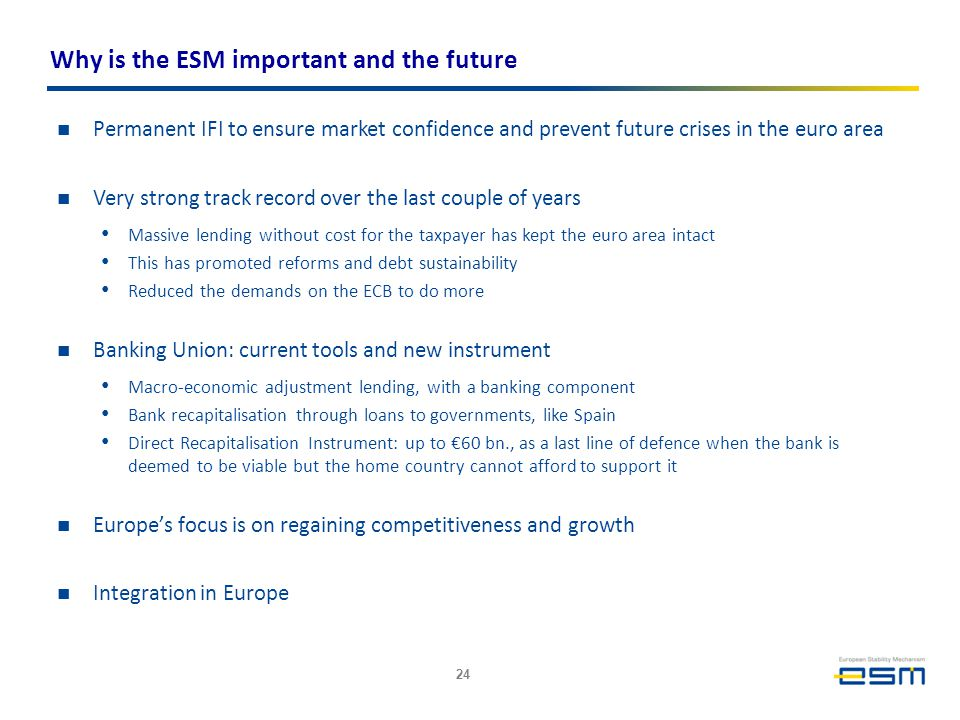 Why is the ESM important and the future