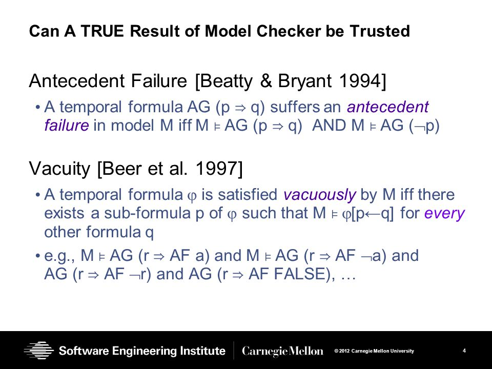 Can A TRUE Result of Model Checker be Trusted
