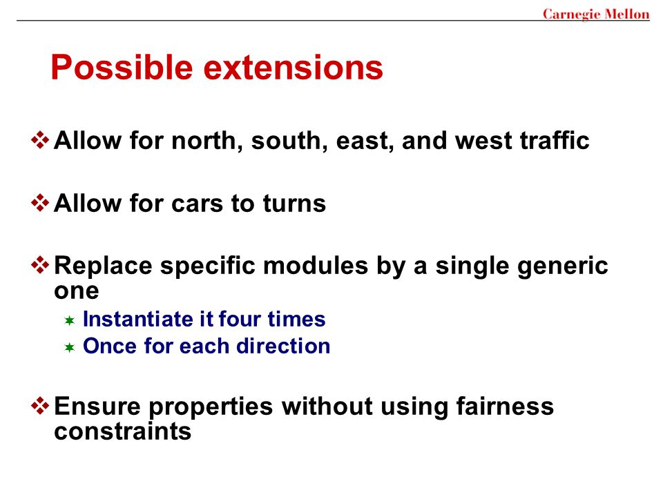 Possible extensions Allow for north, south, east, and west traffic