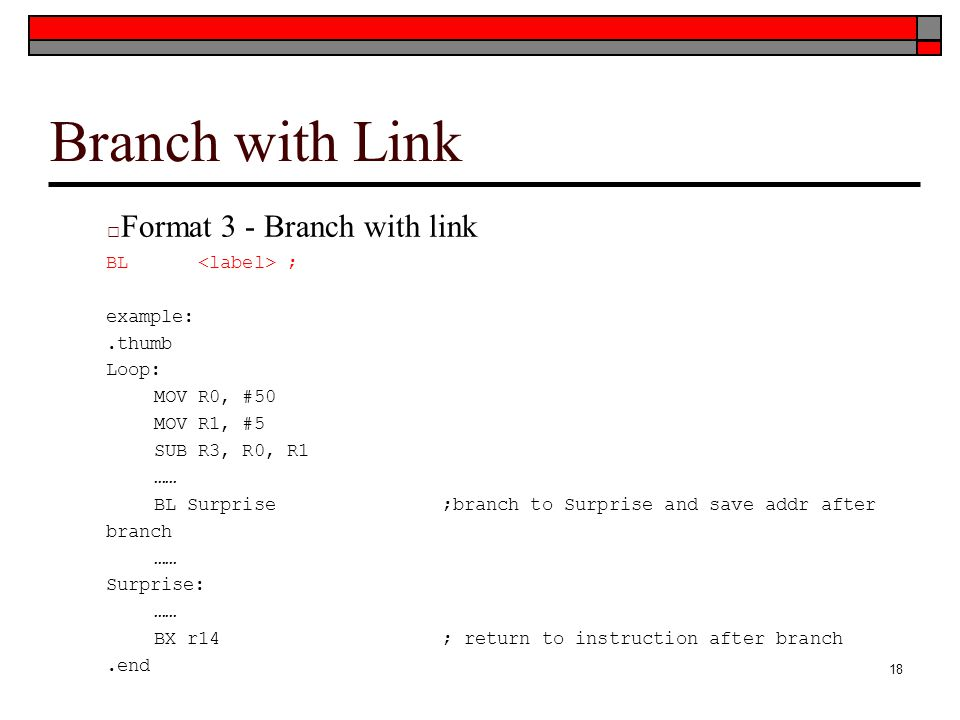 Branch with Link Format 3 - Branch with link BL <label> ;
