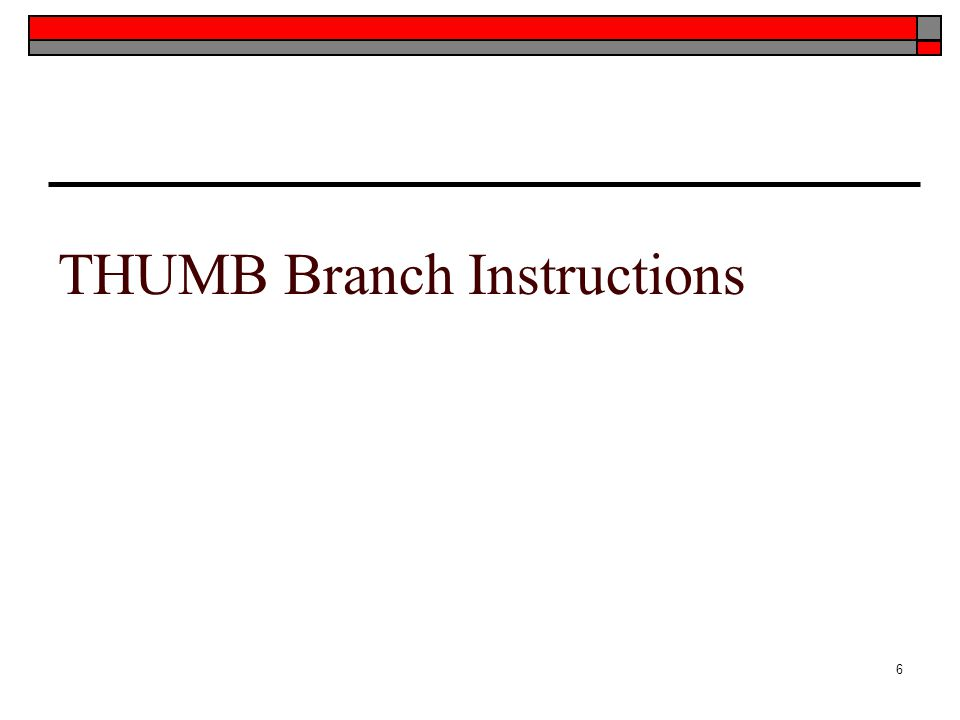 THUMB Branch Instructions