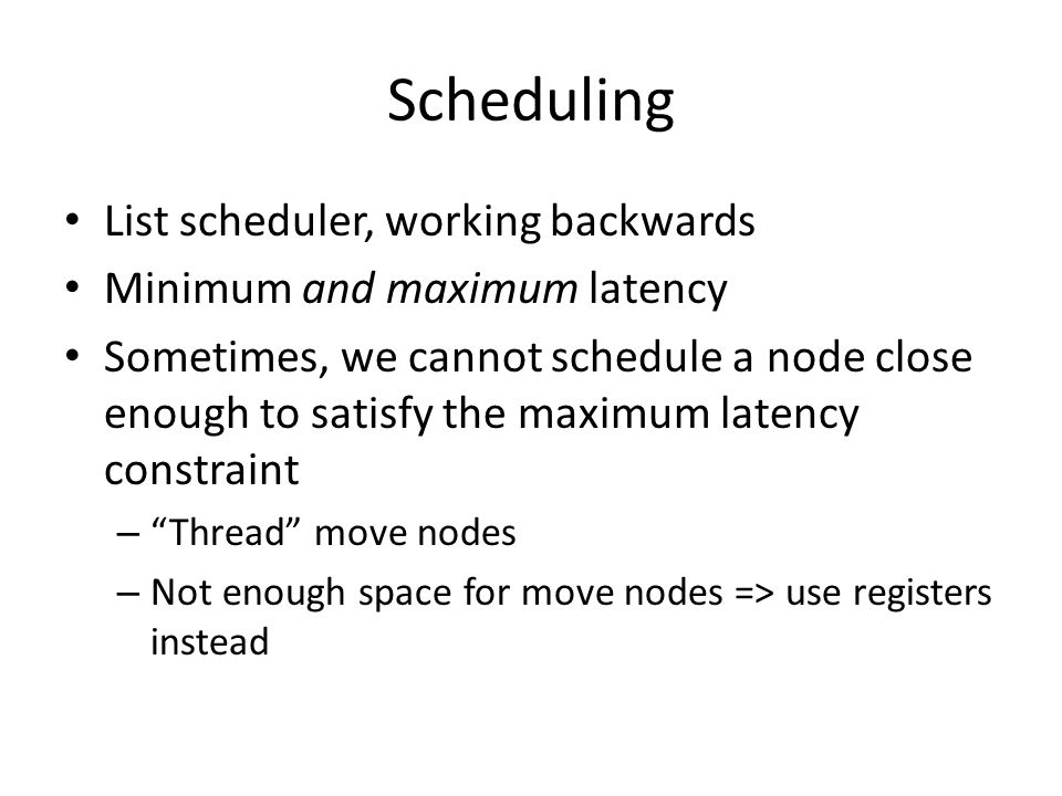 Scheduling List scheduler, working backwards