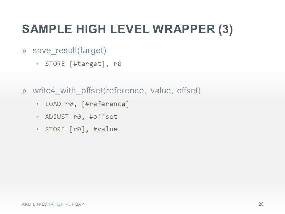 Sample HIGH level wrapper (3)