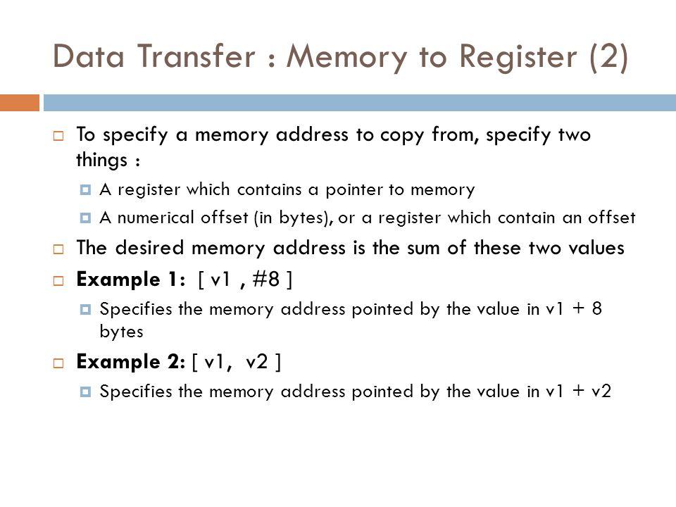 Data Transfer : Memory to Register (2)