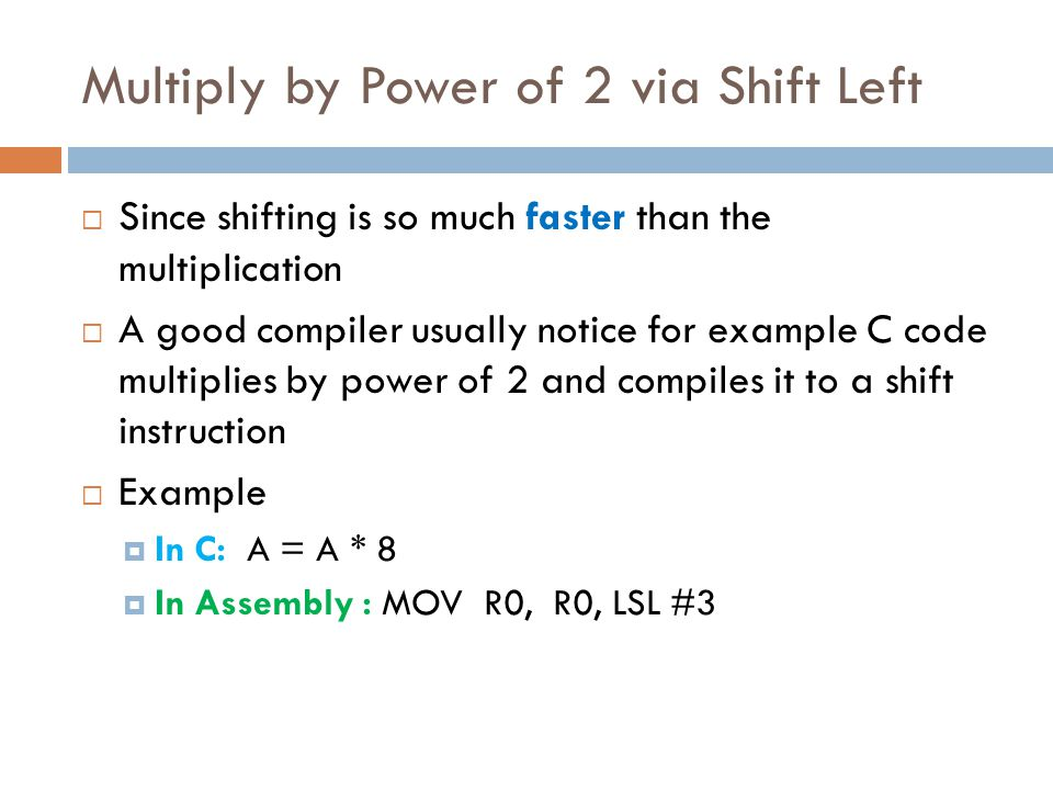 Multiply by Power of 2 via Shift Left