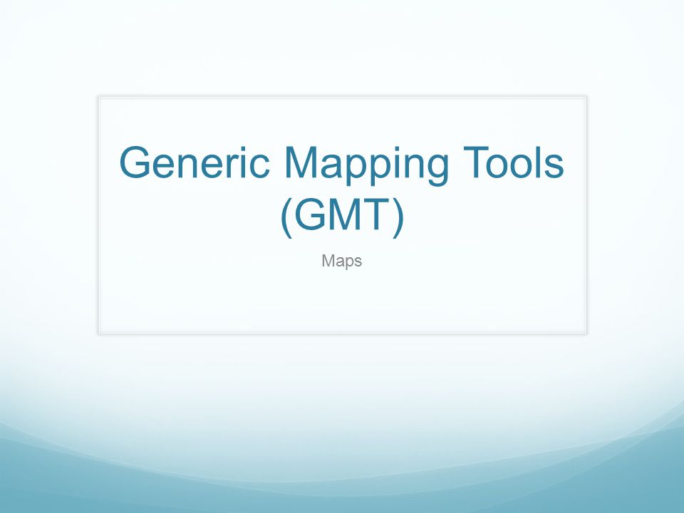 Generic Mapping Tools (GMT)