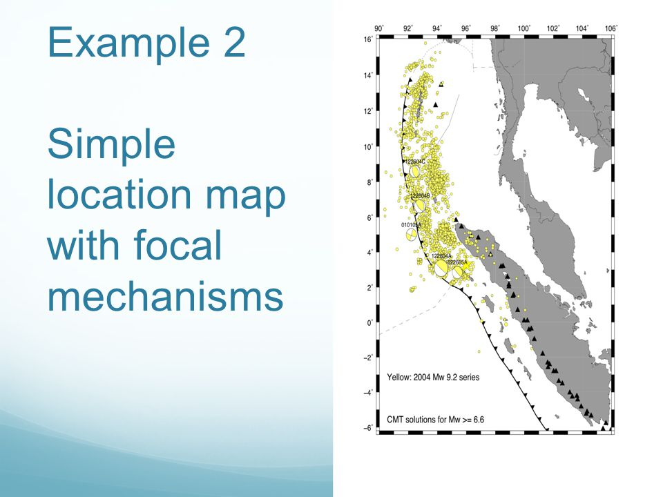 Example 2 Simple location map with focal mechanisms