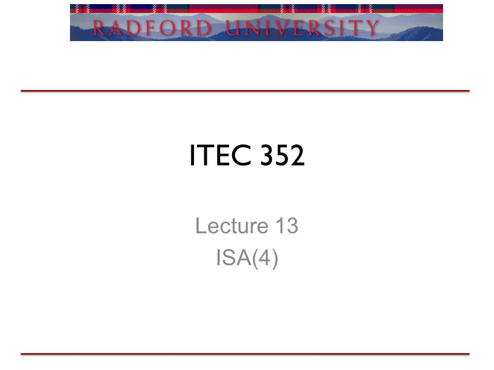 ITEC 352 Lecture 13 ISA(4)