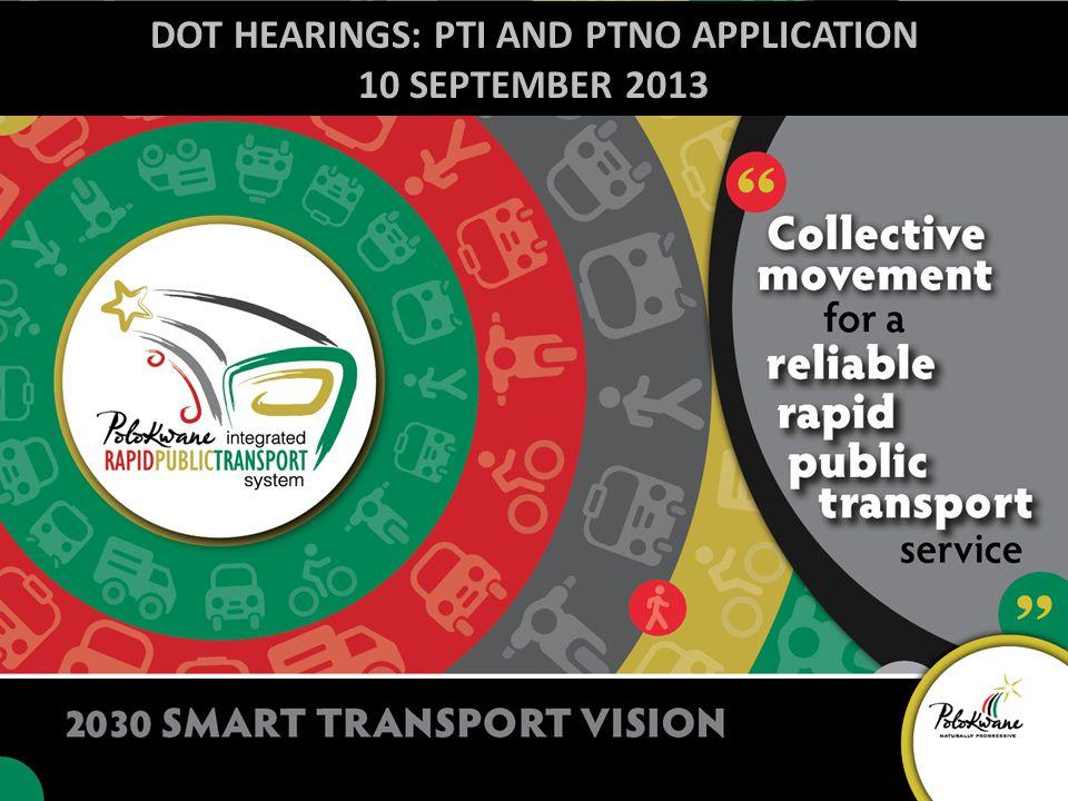DOT HEARINGS: PTI AND PTNO APPLICATION