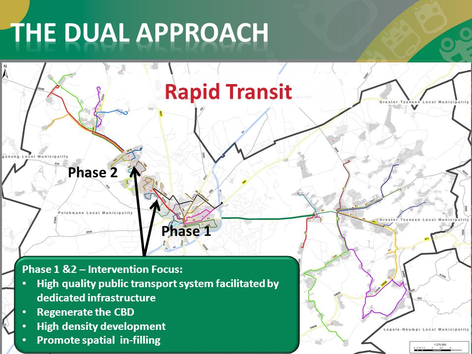 THE DUAL APPROACH Rapid Transit Phase 2 Phase 1