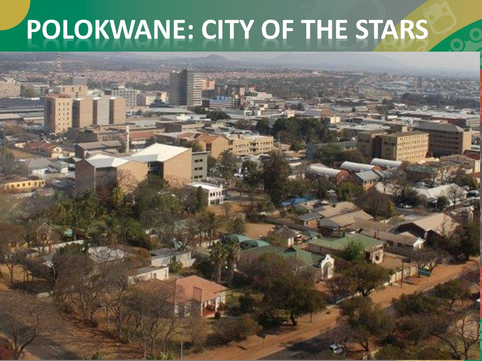 POLOKWANE: CITY OF THE STARS