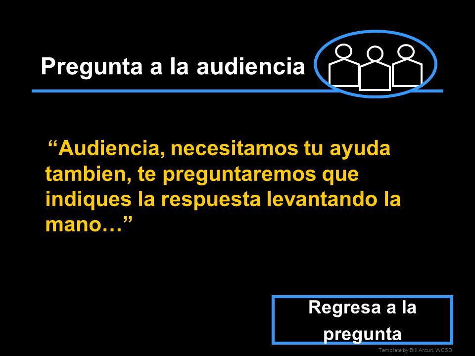 Pregunta a la audiencia