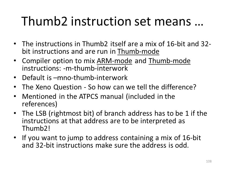 Thumb2 instruction set means …