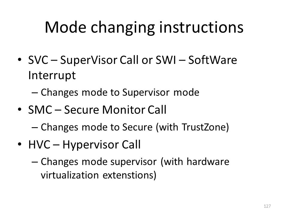 Mode changing instructions