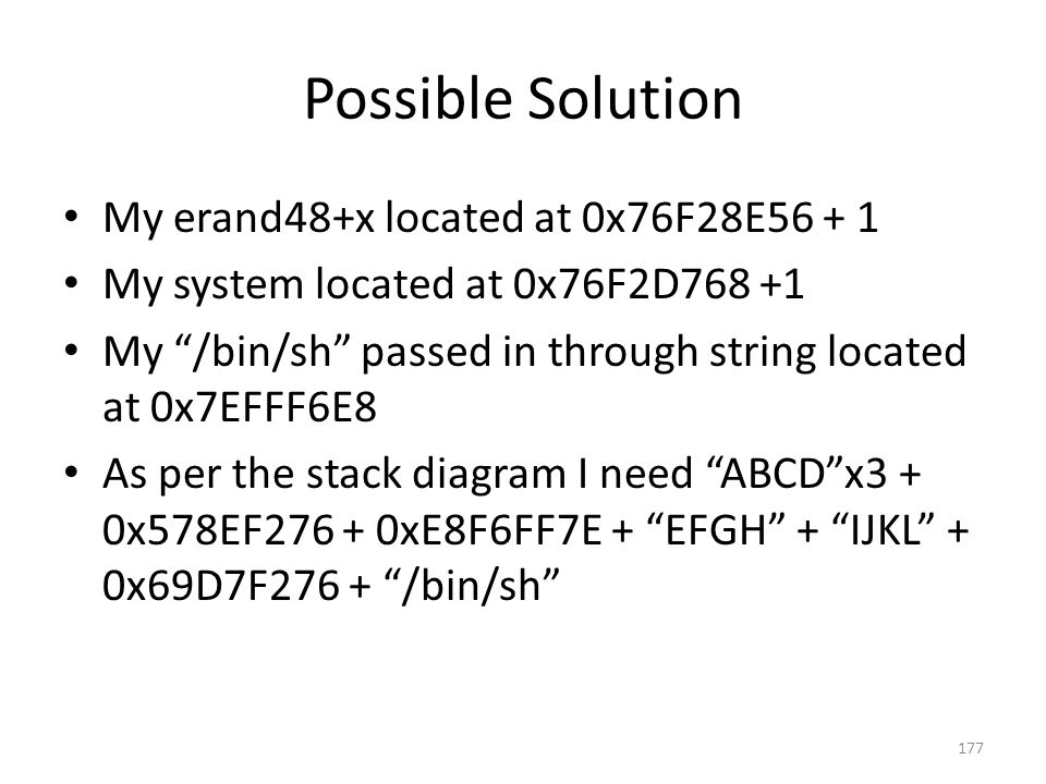 Possible Solution My erand48+x located at 0x76F28E56 + 1