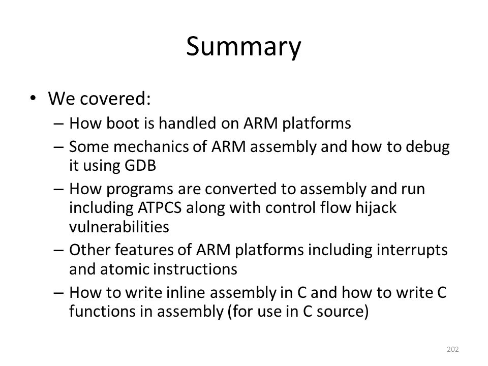 Summary We covered: How boot is handled on ARM platforms