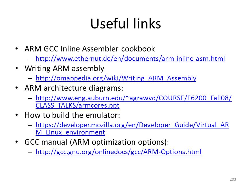Useful links ARM GCC Inline Assembler cookbook Writing ARM assembly
