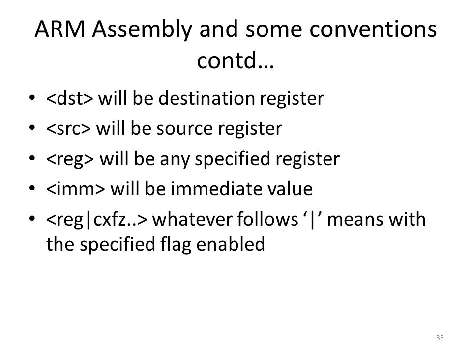 ARM Assembly and some conventions contd…
