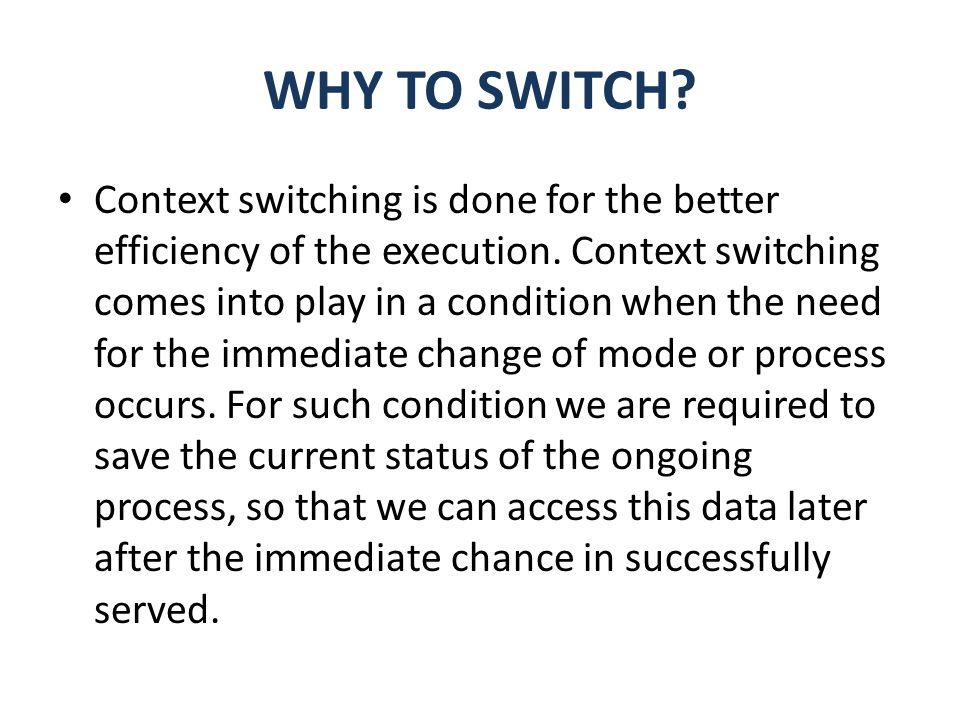 WHY TO SWITCH