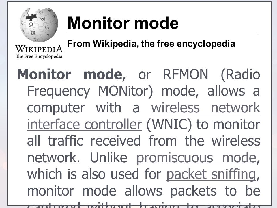 Monitor mode From Wikipedia, the free encyclopedia