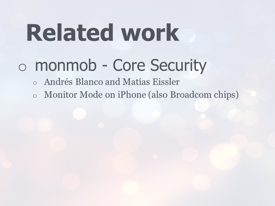 Related work monmob - Core Security Andrés Blanco and Matías Eissler