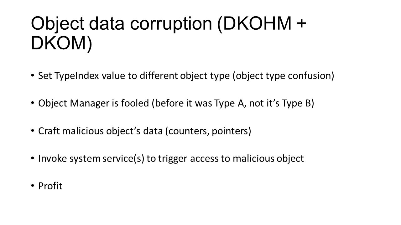 Object data corruption (DKOHM + DKOM)