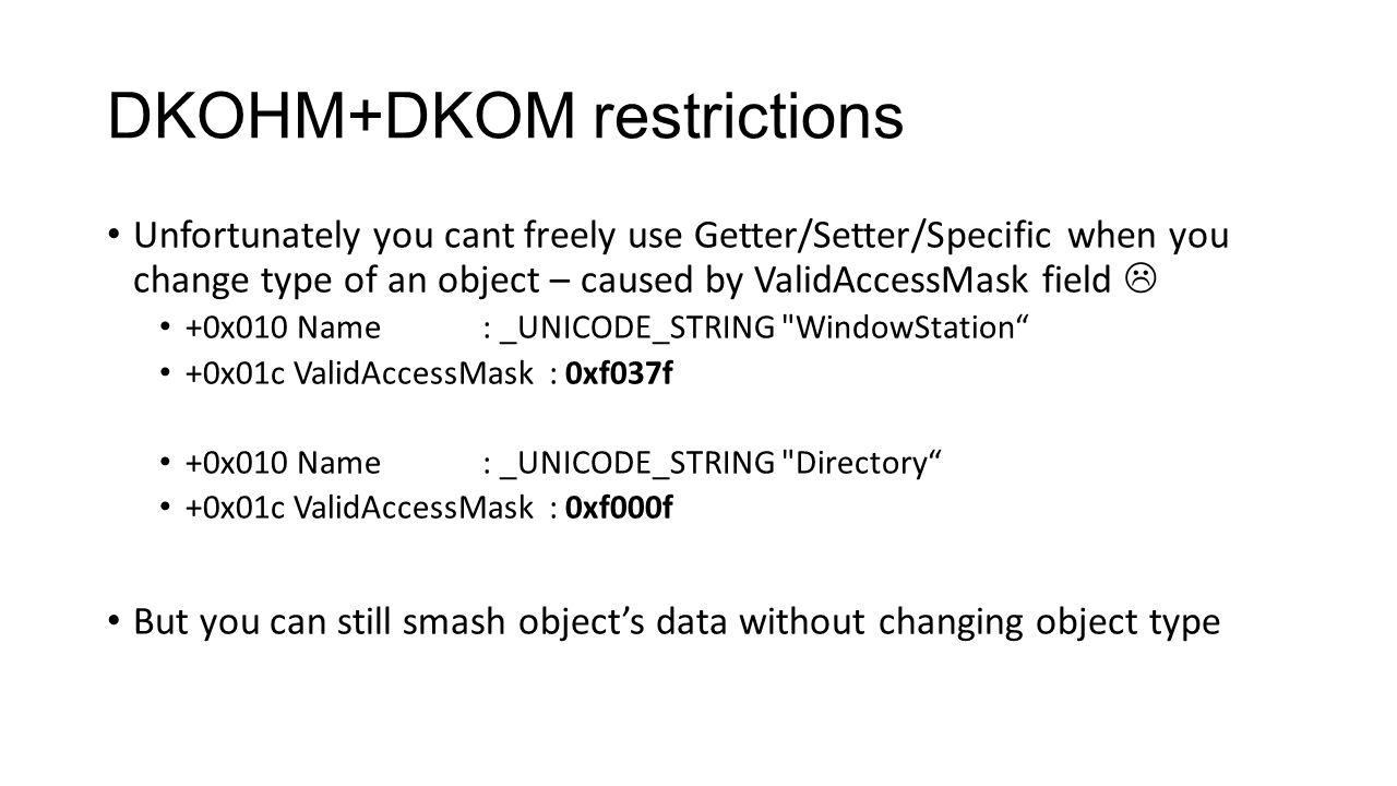DKOHM+DKOM restrictions