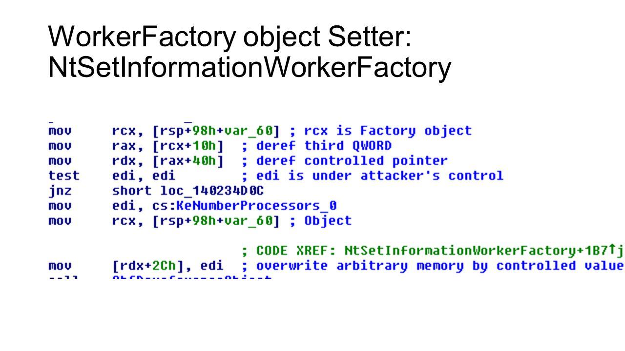 WorkerFactory object Setter: NtSetInformationWorkerFactory