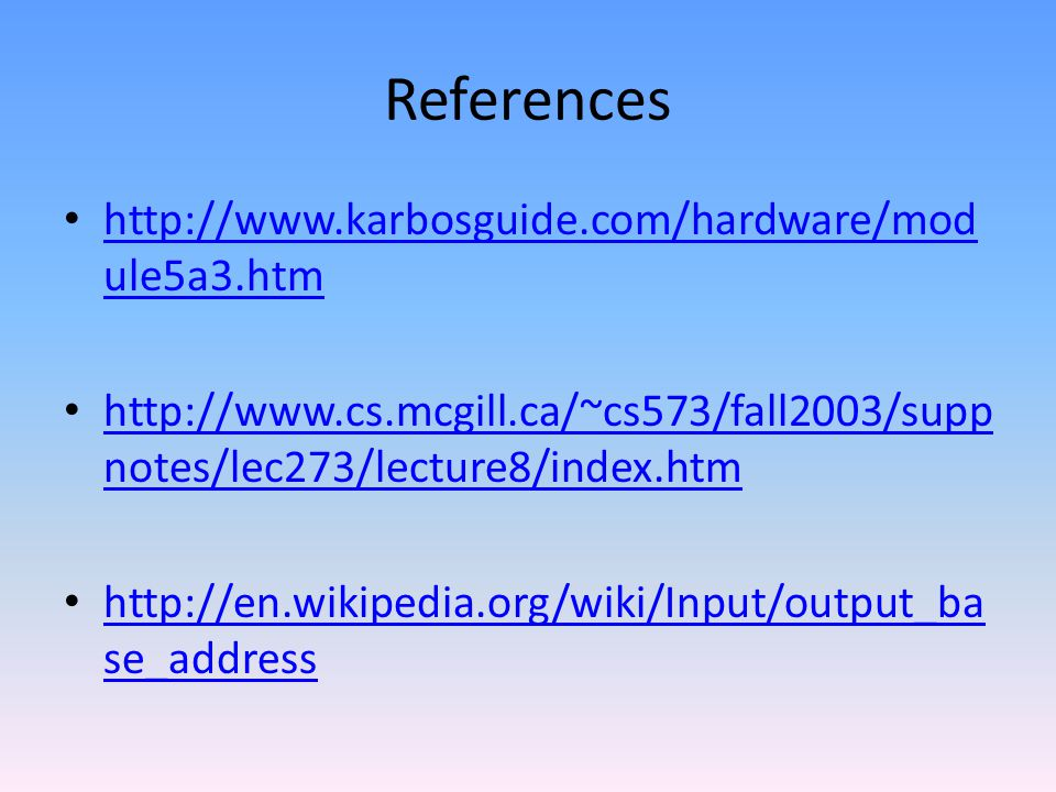 References http://www.karbosguide.com/hardware/module5a3.htm