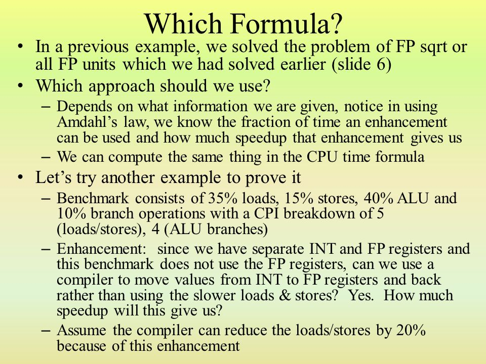 Which Formula In a previous example, we solved the problem of FP sqrt or all FP units which we had solved earlier (slide 6)