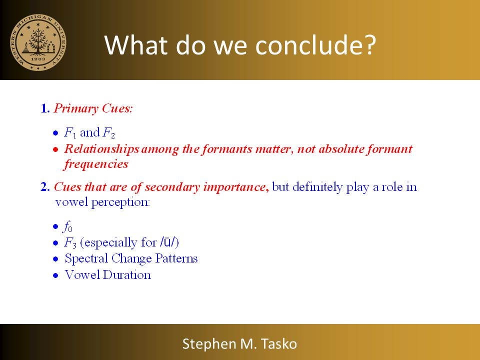 What do we conclude Stephen M. Tasko