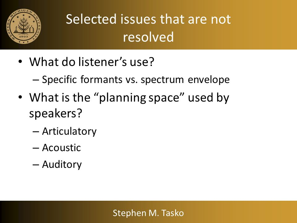 Selected issues that are not resolved