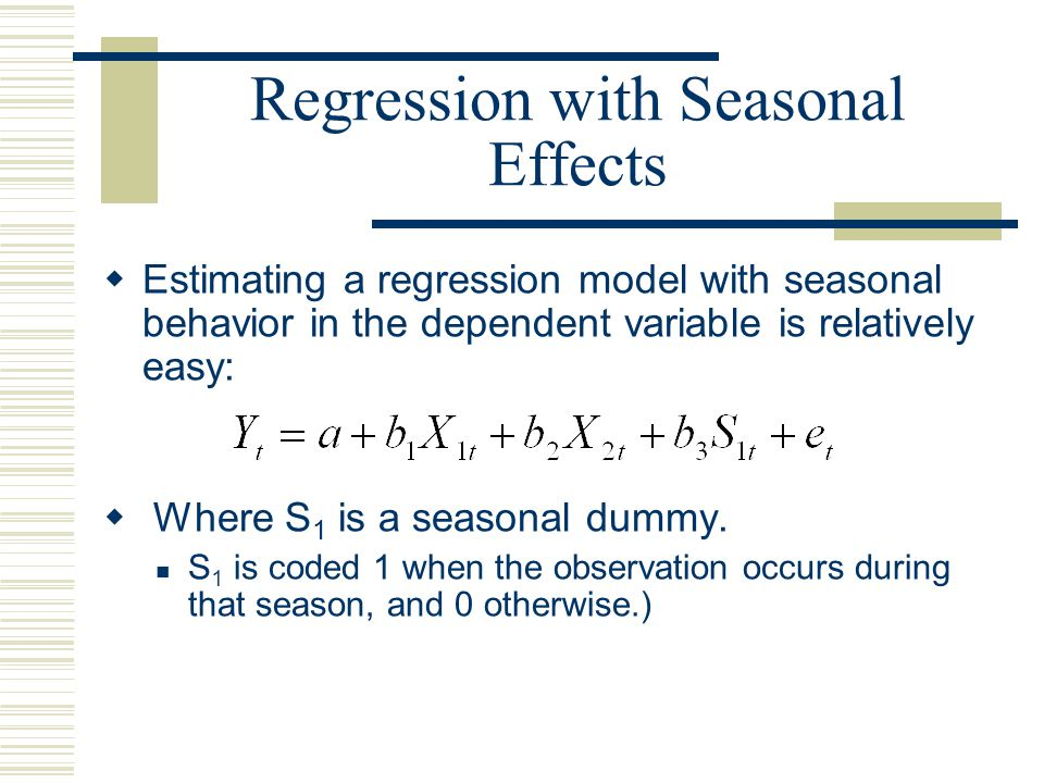 Regression with Seasonal Effects