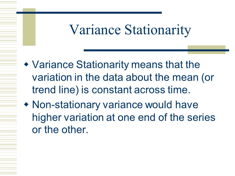 Variance Stationarity