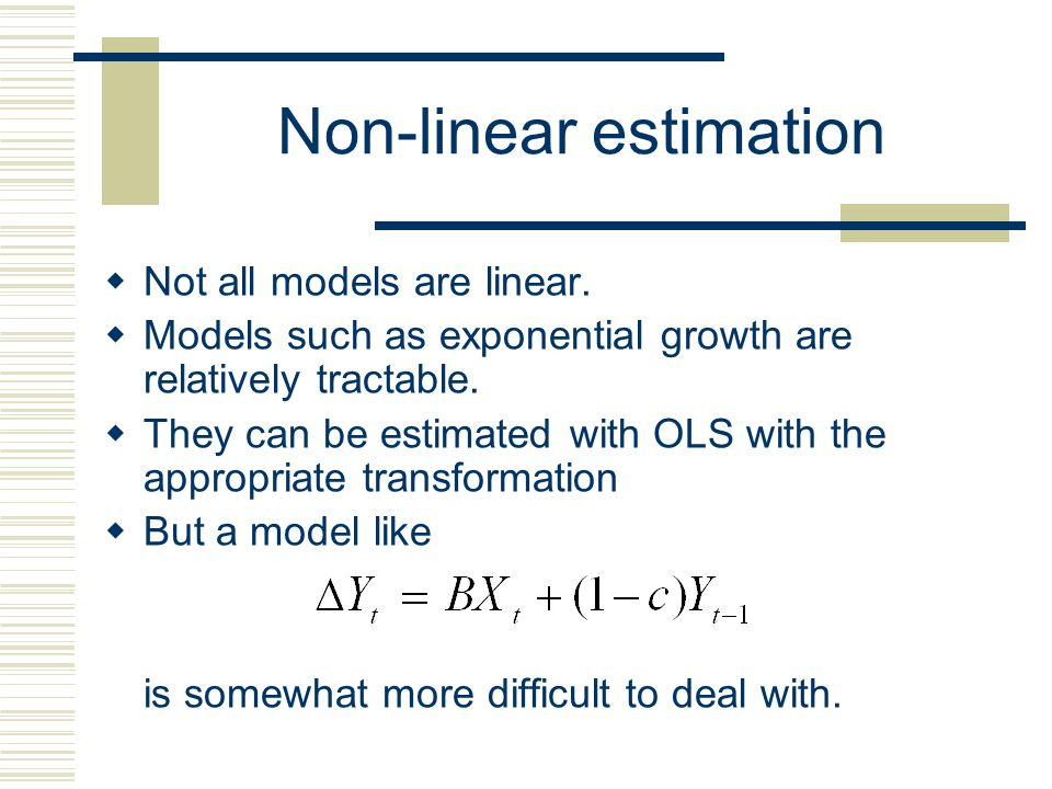 Non-linear estimation