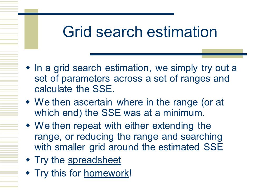 Grid search estimation