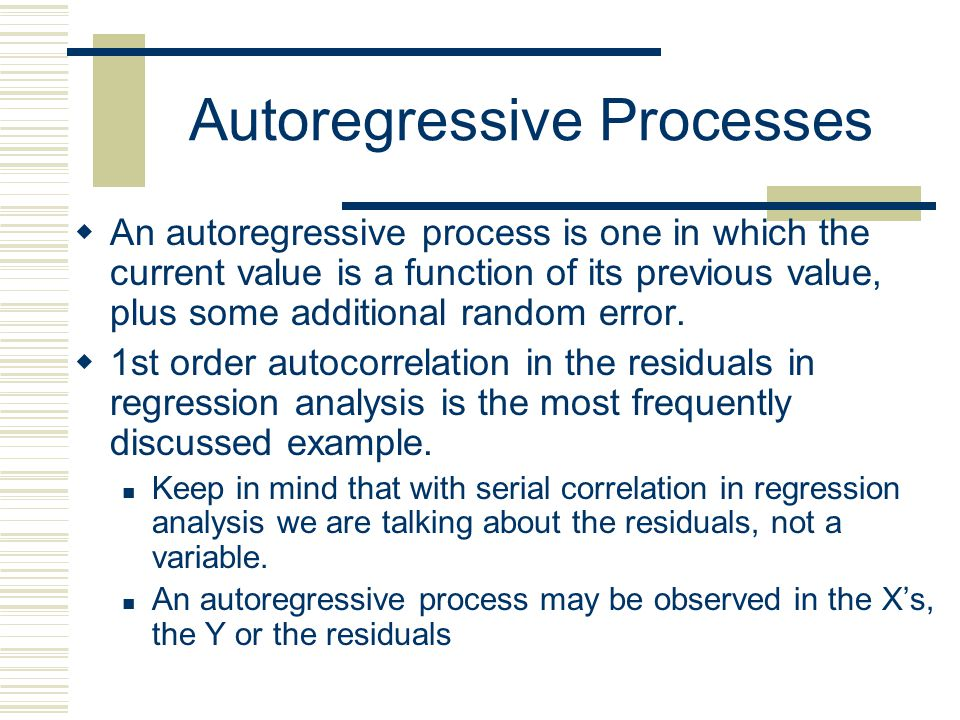 Autoregressive Processes