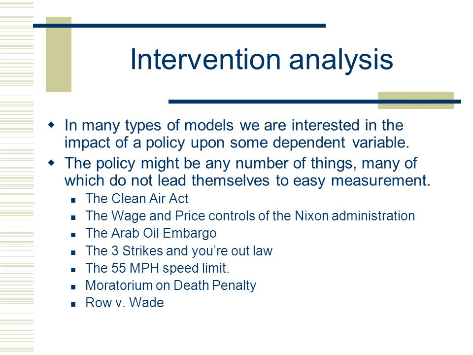 Intervention analysis