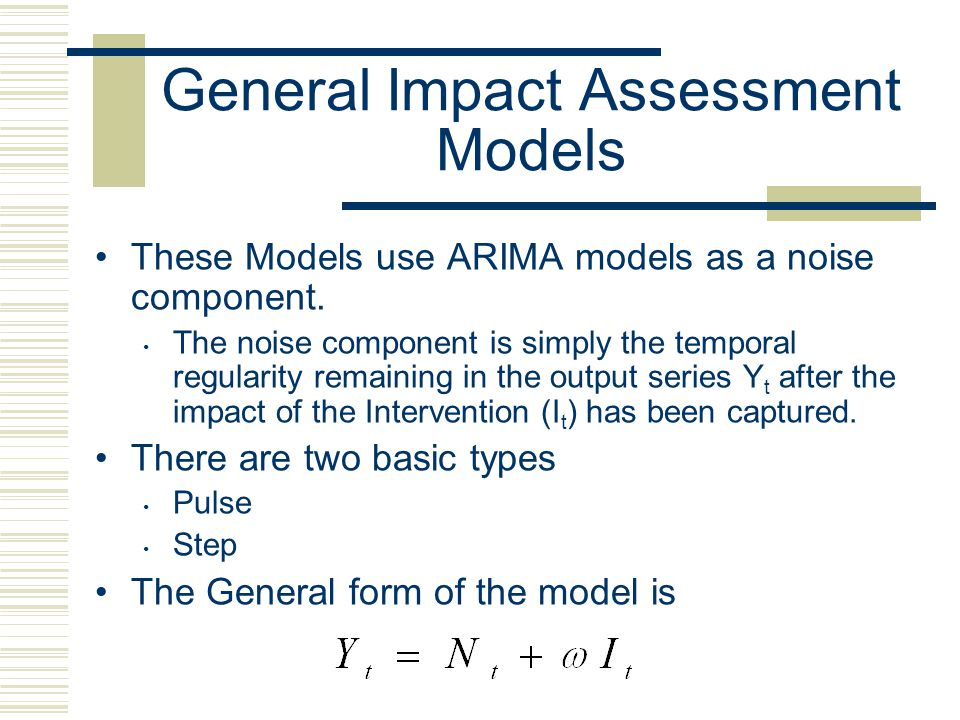 General Impact Assessment Models
