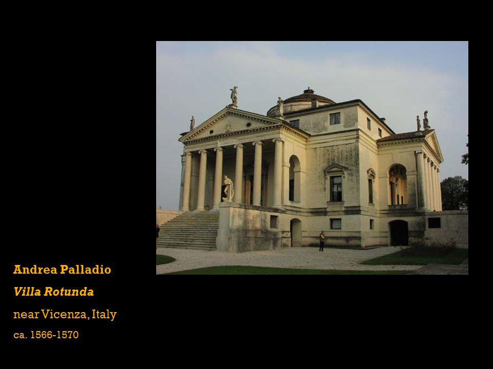Andrea Palladio Villa Rotunda near Vicenza, Italy ca. 1566-1570