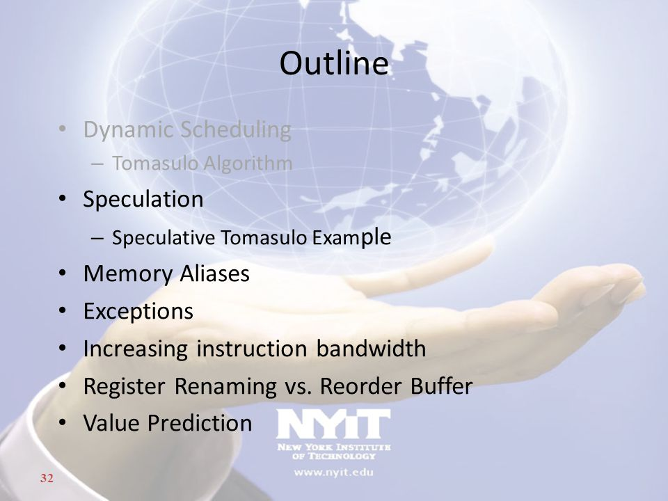 Outline Dynamic Scheduling Speculation Memory Aliases Exceptions