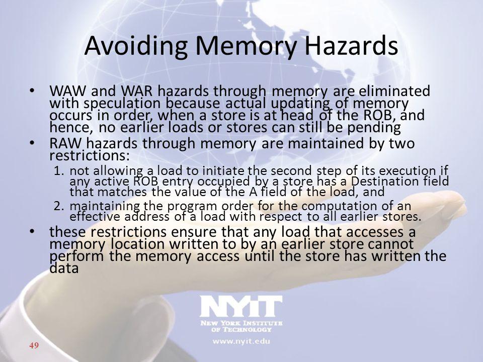 Avoiding Memory Hazards