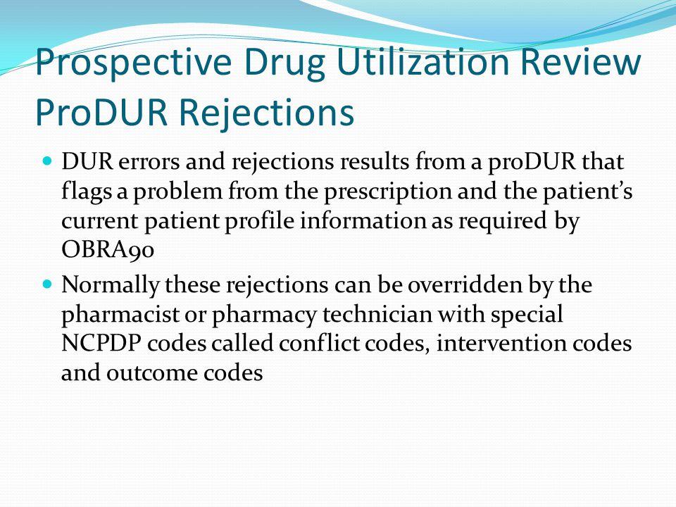 Prospective Drug Utilization Review ProDUR Rejections