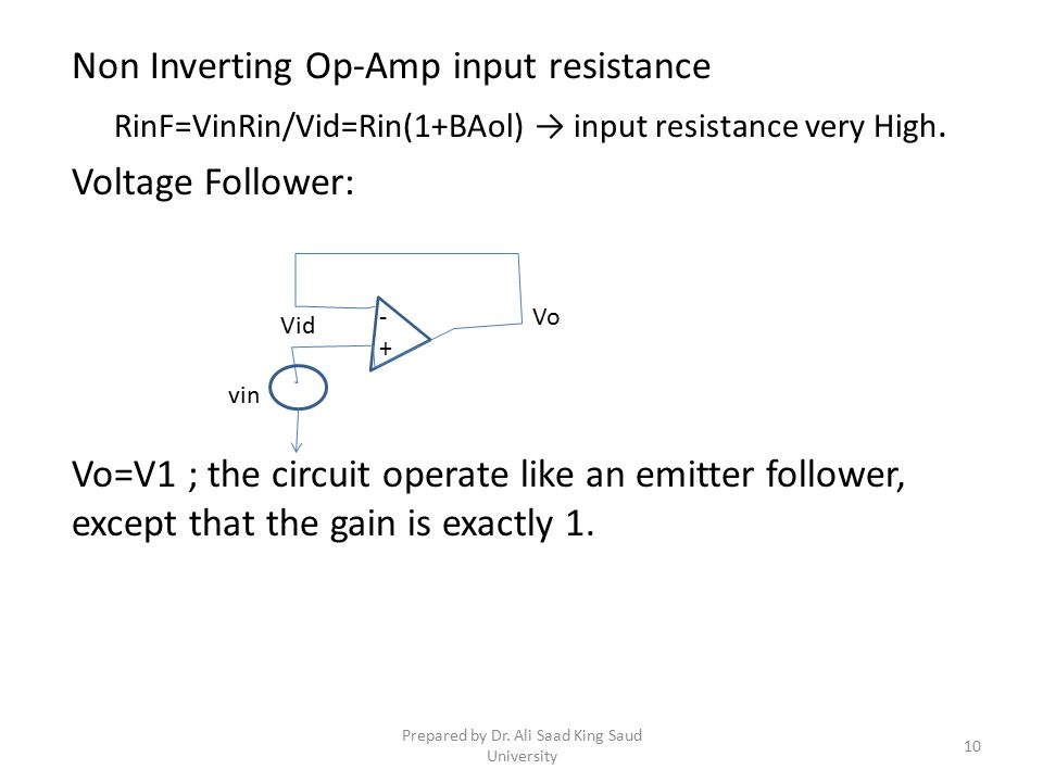 Non Inverting Op-Amp input resistance Voltage Follower: