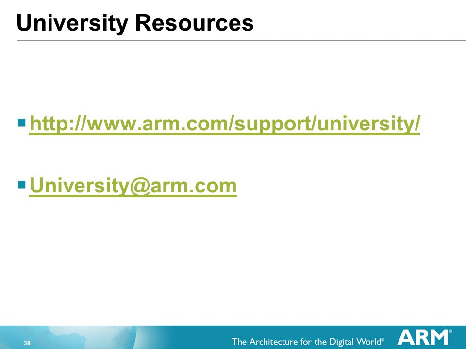 University Resources http://www.arm.com/support/university/