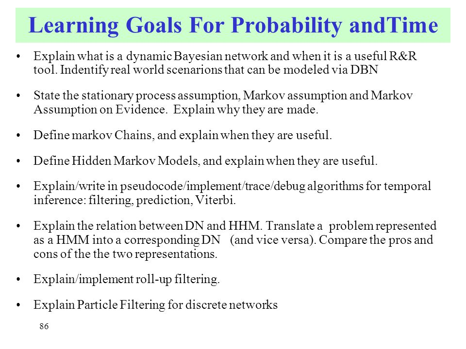 Learning Goals For Probability andTime